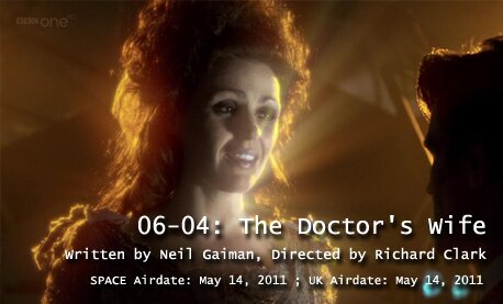 TARDIS File 06-04: The Doctor's Wife