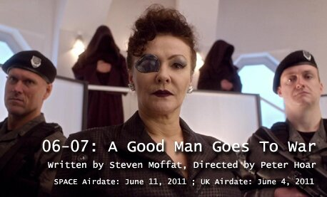 TARDIS File 06-07: A Good Man Goes to War