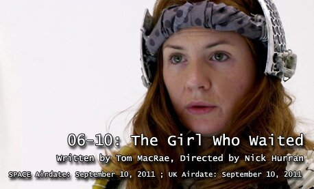 TARDIS File 06-10: The Girl Who Waited