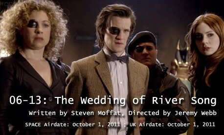 TARDIS File 06-13: The Wedding of River Song